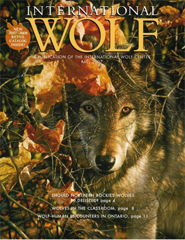International Wolf Magazine - Fall 2007