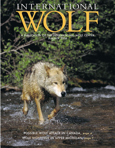 International Wolf Magazine - Summer 2006
